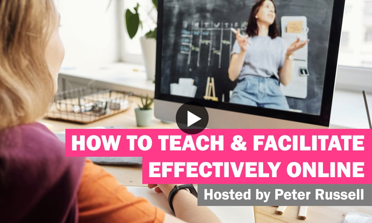 WATCH: How to teach and facilitate effectively online 25
