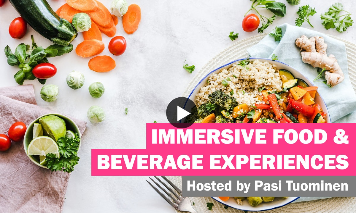 WATCH - Immersive Food & Beverage Experiences 42