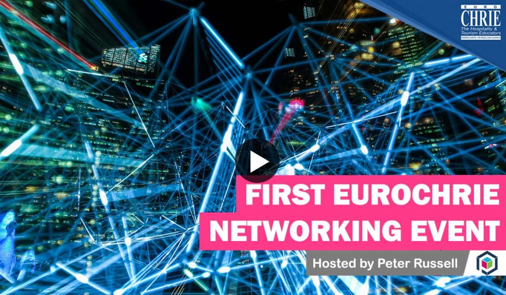 WATCH: The FIRST EuroCHRIE Online Networking Event 21