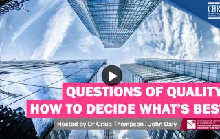 WATCH: Questions of Quality - How to decide what is best... 20