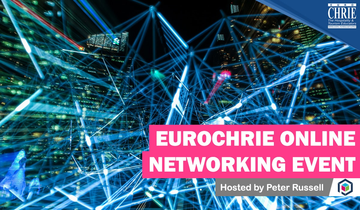 Join the FIRST EuroCHRIE Online Networking Event 39