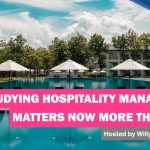 Why Studying Hospitality Management Matters Now More than Ever 1