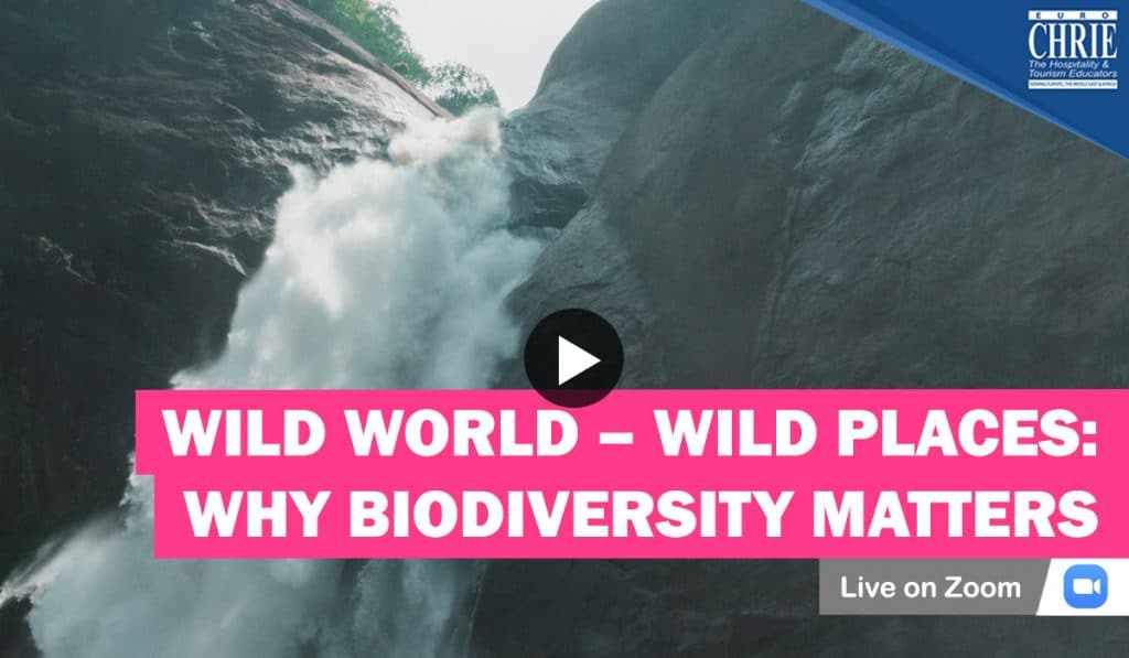 WATCH: Wild World – Wild Places: Why biodiversity matters for tourism & hospitality sectors 43